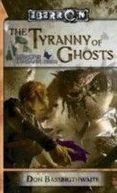 Legacy of Dhakaan - Tyrrany of Ghosts