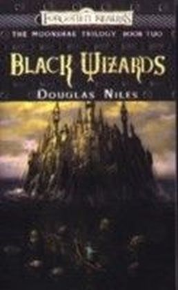 The Moonshae Trilogy - Black Wizards