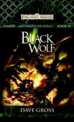 Sembia: Gateway to the Realms - Black Wolf