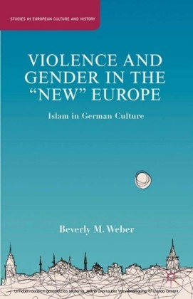 Violence and Gender in the 'New' Europe