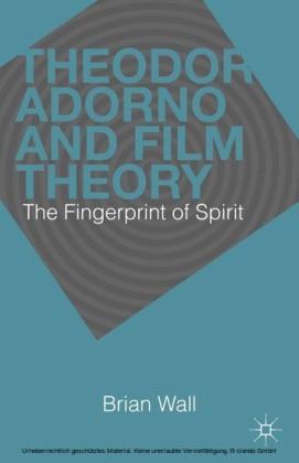 Theodor Adorno and Film Theory