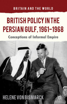 British Policy in the Persian Gulf, 1961-1968