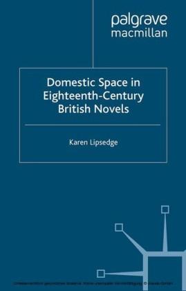 Domestic Space in Eighteenth-Century British Novels