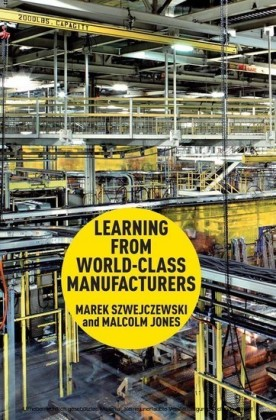 Learning From World Class Manufacturers
