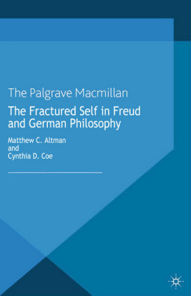 The Fractured Self in Freud and German Philosophy