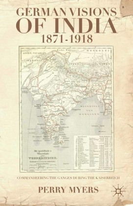 German Visions of India, 1871-1918
