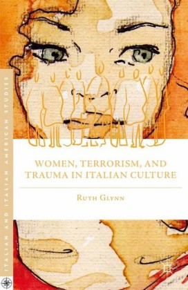 Women, Terrorism, and Trauma in Italian Culture