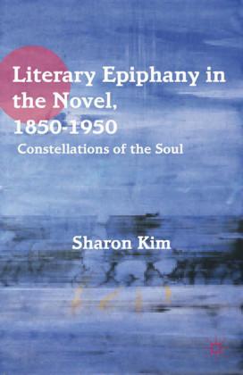 Literary Epiphany in the Novel, 1850-1950