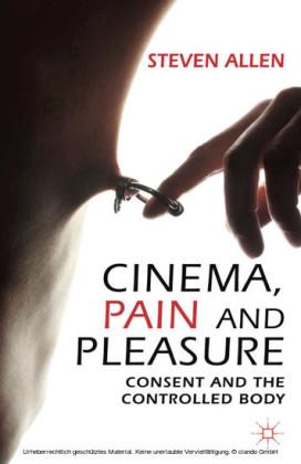 Cinema, Pain and Pleasure