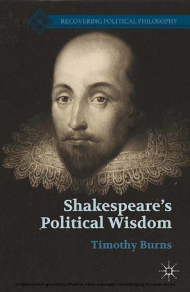 Shakespeare's Political Wisdom