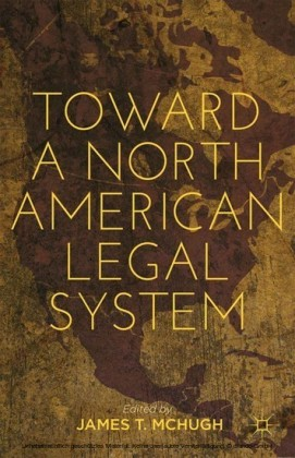 Toward a North American Legal System