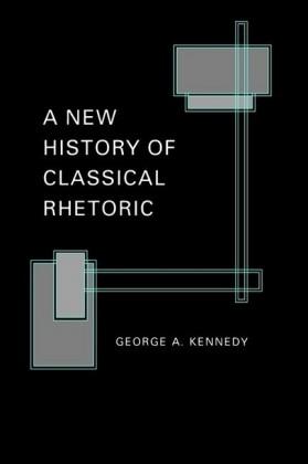 New History of Classical Rhetoric