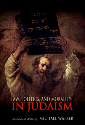 Law, Politics, and Morality in Judaism