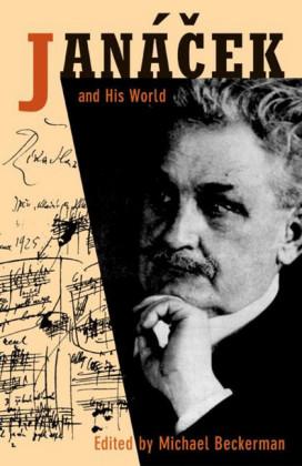 Janacek and His World