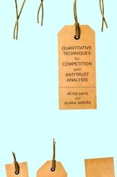 Quantitative Techniques for Competition and Antitrust Analysis