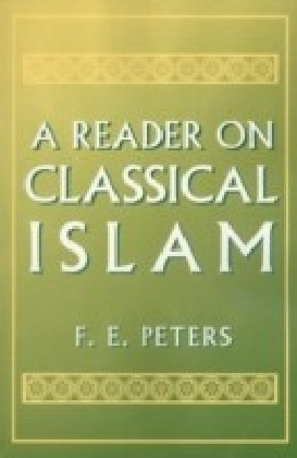 Reader on Classical Islam