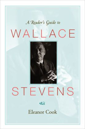 Reader's Guide to Wallace Stevens