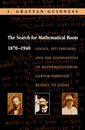 Search for Mathematical Roots, 1870-1940