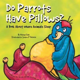 Do Parrots Have Pillows?