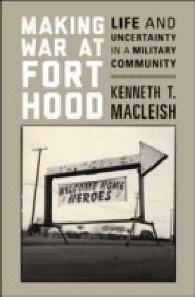 Making War at Fort Hood