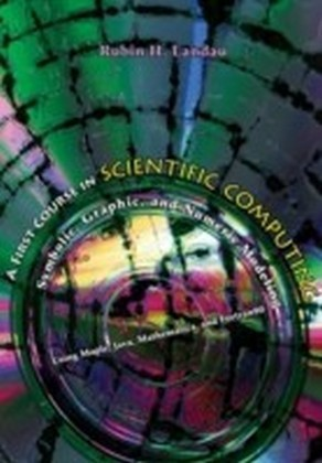 First Course in Scientific Computing