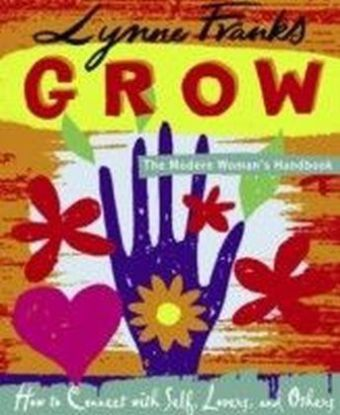 Grow - The Modern Woman's Handbook
