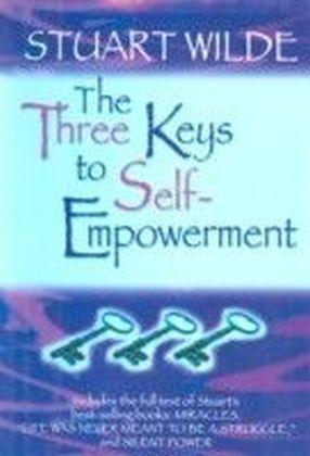 Three Keys to Self-Empowerment