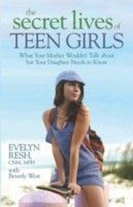 Secret Lives of Teen Girls