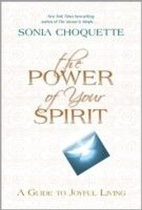 Power of Your Spirit