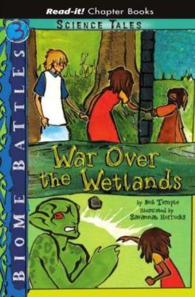 War Over the Wetlands