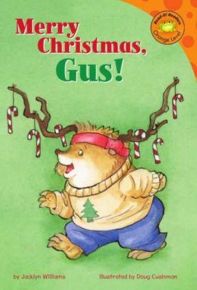 Merry Christmas, Gus!