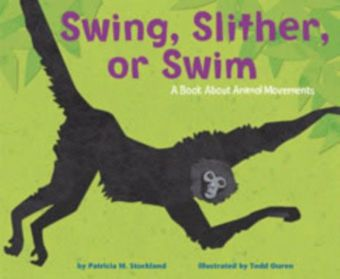 Swing, Slither, or Swim