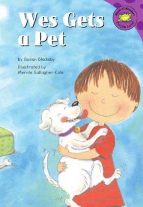 Wes Gets a Pet