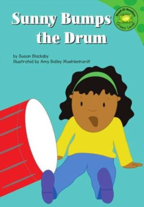 Sunny Bumps the Drum