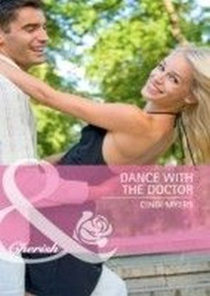 Dance with the Doctor (Mills & Boon Cherish) (Single Father - Book 30)