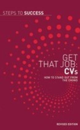 Get That Job: CVs