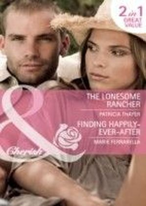 Lonesome Rancher / Finding Happily-Ever-After (Mills & Boon Cherish) (The Quilt Shop in Kerry Springs - Book 2)