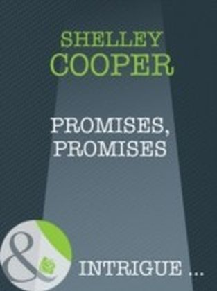 Promises, Promises (Mills & Boon Intrigue)