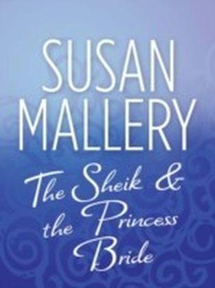 Sheik & the Princess Bride (Mills & Boon M&B)