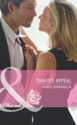 Travis's Appeal (Mills & Boon Cherish) (Kate's Boys - Book 4)