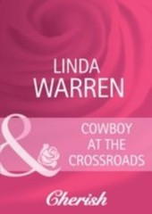 Cowboy at the Crossroads (Mills & Boon Cherish) (Home on the Ranch - Book 24)