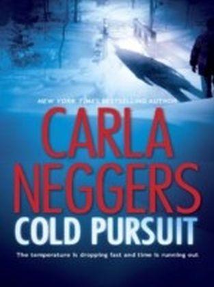 Cold Pursuit (A Black Falls Novel - Book 1)