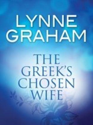 Greek's Chosen Wife (Mills & Boon M&B) (Greek Tycoons - Book 21)