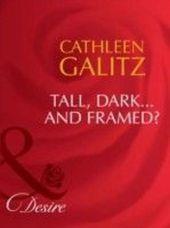 Tall, Dark...And Framed? (Mills & Boon Desire) (Texas Cattleman's Club