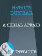 Serial Affair (Mills & Boon Intrigue)