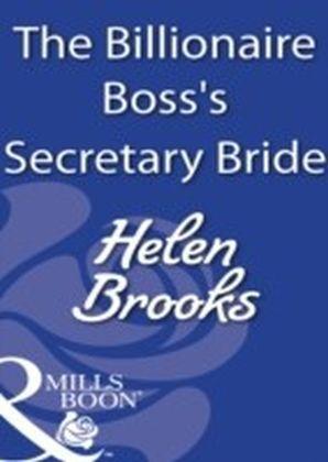 Billionaire Boss's Secretary Bride (Mills & Boon Modern)