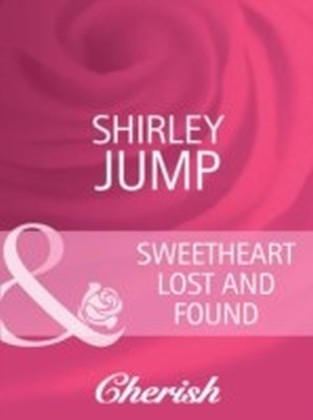 Sweetheart Lost and Found (Mills & Boon Cherish) (The Wedding Planners - Book 4)