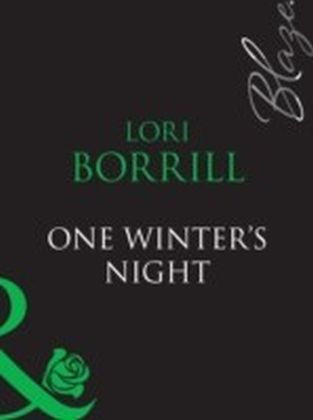 One Winter's Night (Mills & Boon Blaze) (Encounters - Book 19)