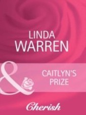 Caitlyn's Prize (Mills & Boon Cherish) (The Belles of Texas - Book 1)