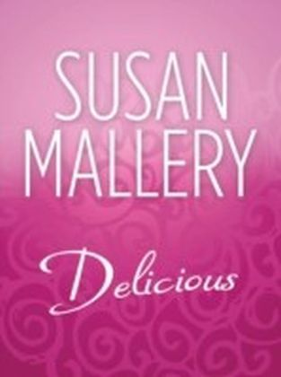 Delicious (Mills & Boon M&B)